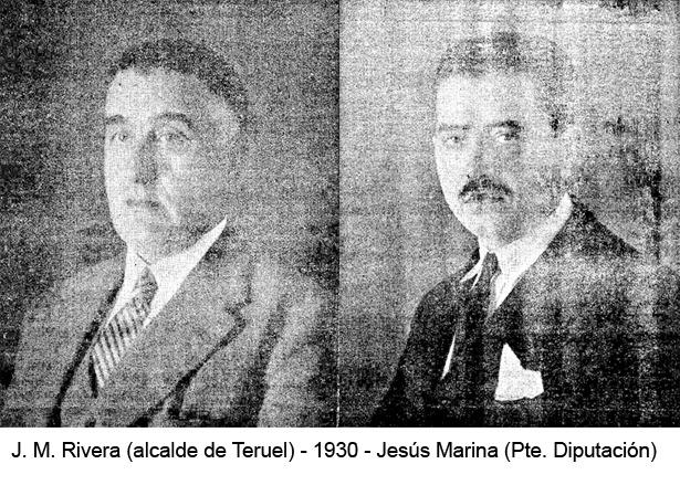 Un día como hoy, corriendo el año 1930, tomaron posesión de la Alcaldía de Teruel José María Rivera, y de la Presidencia de la Diputación, Jesús Marina